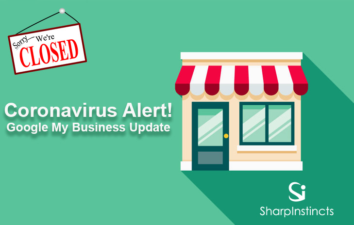 Coronavirus Alert! Google My Business Update
